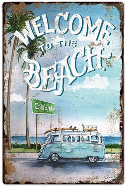 cali welcome to the beach tin sign