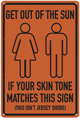 funny skin tone jersey shore sign