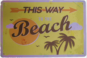 reproduction vintage beach sign -this way to the beach